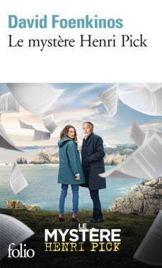 Descargar ebook gratis en español LE MYSTÈRE HENRI PICK ePub de DAVID FOENKINOS in Spanish