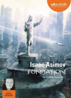 fondation - le cycle de fondation, i-isaac asimov-9782367628431