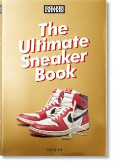 Descargar SNEAKER FREAKER. THE ULTIMATE SNEAKER BOOK! gratis pdf - leer online
