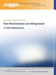 vom parteienstaat zum bürgerstaat – 2.2 die mittelschule (ebook)-gerhard pfreundschuh-9783944816531