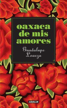 OAXACA DE MIS AMORES EBOOK