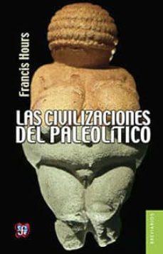 Javiercoterillo.es Las Civilizaciones Del Paleolitico Image