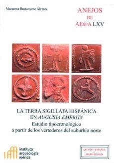 la terra sigillata hispanica en augusta emerita-macarena bustamante-9788400096731