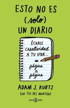 Srazceskychbohemu.cz Esto No Es (Solo) Un Diario (Verde): Echale Creatividad A Tu Vida Pagina A Pagina Image
