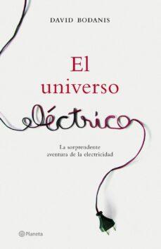 Lofficielhommes.es El Universo Electrico: La Verdadera Y Sorprendente Historia De La Electricidad Image