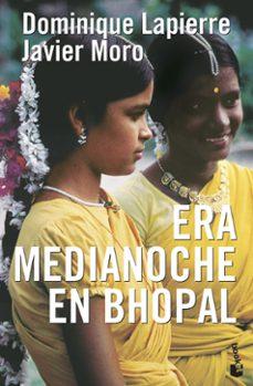 era medianoche en bhopal-dominique lapierre-javier moro-9788408083931
