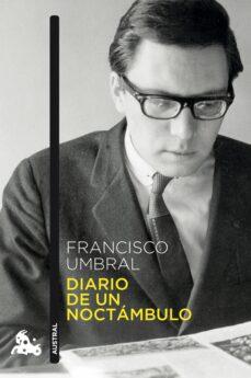 diario de un noctambulo-francisco umbral-9788408149231