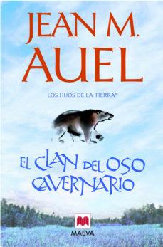 Descarga gratuita de audio libro mp3. EL CLAN DEL OSO CAVERNARIO (LOS HIJOS DE LA TIERRA 1) de JEAN M. AUEL en español PDF CHM ePub 9788415120131