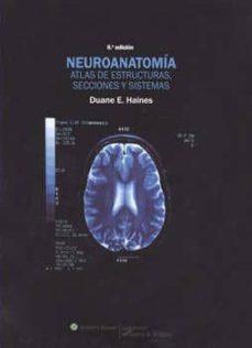 Inmaswan.es Neuroanatomia: Atlas De Estructura, Secciones Y Sistemas (8ª Ed.) Image