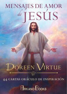 mensajes de amor de jesus: 44 cartas oraculo de inspiracion-doreen virtue-9788415292531