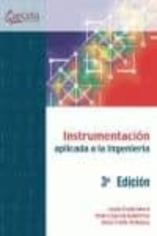 Descargar INSTRUMENTACION APLICADA A LA INGENIERIA - 3ª ED. gratis pdf - leer online