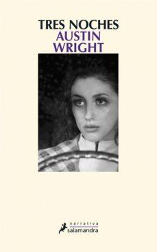 tres noches (ebook)-austin wright-9788415629931