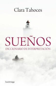 Encuentroelemadrid.es Sueños: Diccionario De Interpretacion Image