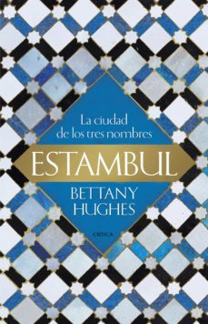 Javiercoterillo.es Estambul: La Ciudad De Los Tres Nombres Image