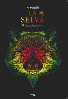 Descargas de libros para iphone 4s ARTETERAPIA. LA SELVA. 12 DIBUJOS MÁGICOS: RASCA Y DESCUBRE (Spanish Edition) 9788417240431