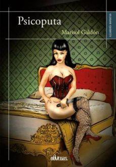 Descargas gratuitas de libros electrónicos de dominio público PSICOPUTA de MARISOL GALDON