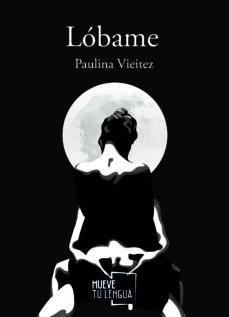 Joomla descargar libros electrónicos gratis LÓBAME (Spanish Edition) 9788417284831 de PAULINA VIEITEZ