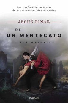 (I.B.D.) DE UN MENTECATO Y SUS MISERIAS - JESUS PINAR | Adahalicante.org