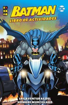 Inmaswan.es Batman: Libro De Actividades 2 2013; Las Aventuras Del Hombre Murcielago Image