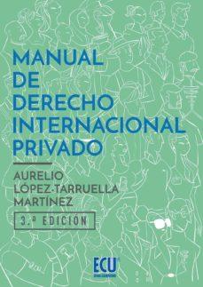 Descargar MANUAL DE DERECHO INTERNACIONAL PRIVADO gratis pdf - leer online