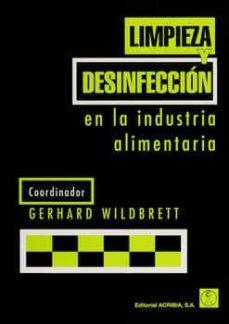 Descargar epub ipad books LIMPIEZA Y DESINFECCION EN LA INDUSTRIA ALIMENTARIA in Spanish de