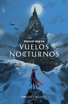 Libros gratis para descargar maniquíes. VUELOS NOCTURNOS (RELATOS SERIE MAQUINAS MORTALES) 9788420434131