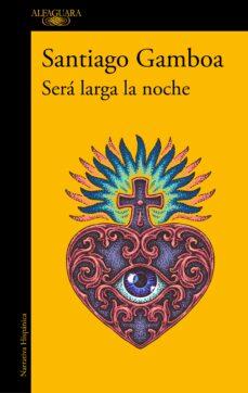 Libro de descargas gratuitas en formato pdf. SERA LARGA LA NOCHE in Spanish ePub PDF