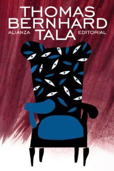 La mejor descarga de libros electrónicos TALA de THOMAS BERNHARD 9788420609331