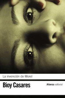 La mejor fuente de descargas de libros electrónicos LA INVENCION DE MOREL 9788420672731 (Literatura española)