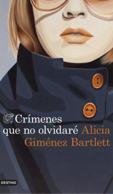 crimenes que no olvidare-alicia gimenez bartlett-9788423348831
