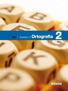 Costosdelaimpunidad.mx Quadern D' Ortografía 2. Ed. Secundaria Image