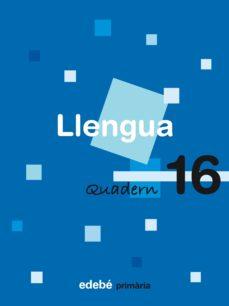 Mrnice.mx Quadern Llengua 16 6º Educacio Primaria (Catala) Ed 2009 Image