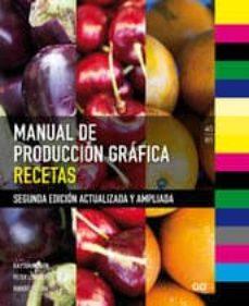 Upgrade6a.es Manual De Produccion Grafica: Recetas Image
