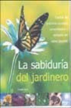 Inmaswan.es La Sabiduria Del Jardinero Image