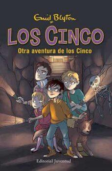 Descargar OTRA AVENTURA DE LOS CINCO - VUELVEN LOS CINCO gratis pdf - leer online