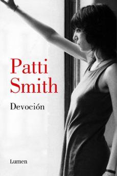 Libros de la selva gratis descargas mp3 DEVOCIÓN 9788426405531 PDB DJVU iBook de PATTI SMITH (Spanish Edition)