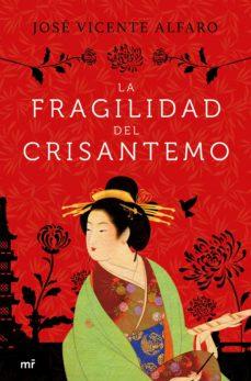 Amazon descarga libros en cinta LA FRAGILIDAD DEL CRISANTEMO 9788427045231 RTF DJVU de JOSE VICENTE ALFARO en español