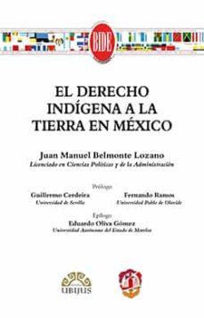 el derecho indígena a la tierra en méxico-juan manuel belmonte lozano-9788429019131