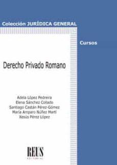 Derecho Privado Romano Adela Lopez Pedreira Comprar Libro 9788429020731