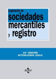 Debatecd.mx Legislacion De Sociedades Mercantiles Y Registro (19ª Ed.) Image