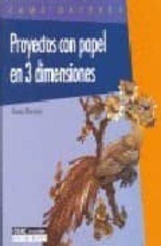 proyectos con papel en 3 dimensiones-jeanne broeken-9788432983931