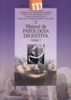 Descargas gratuitas para libros de kindles MANUAL DE PATOLOGIA DIGESTIVA (2 VOLS.) CHM 9788433830531 (Literatura española) de ANTONIO ET AL. CABALLERO PLASENCIA