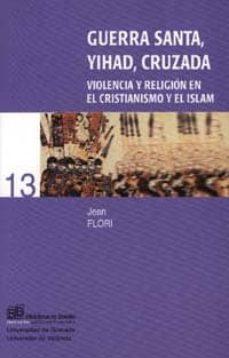 Permacultivo.es Guerra Santa, Yihad, Cruzada: Violencia Y Religion En El Cristian Ismo Y El Islam Image