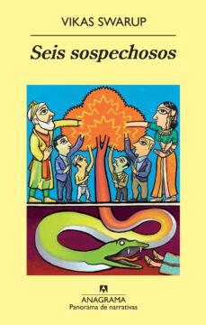 Buscar libros electrónicos descargar gratis pdf SEIS SOSPECHOSOS  in Spanish de VIKAS SWARUP 9788433975331