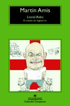Descarga gratuita de libro en pdf. LIONEL ASBO: EL ESTADO DE INGLATERRA de MARTIN AMIS in Spanish MOBI