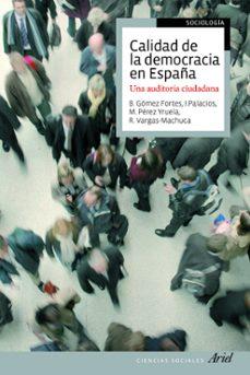 Vinisenzatrucco.it La Calidad De La Democracia En España: Una Auditoria Ciudadana Image