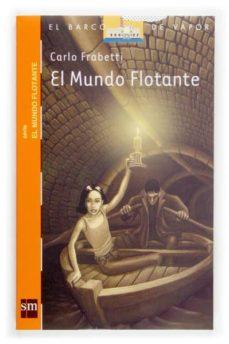 el mundo flotante-carlo frabetti-9788434841031