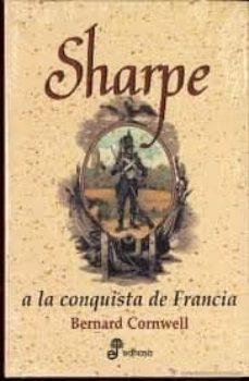 sharpe a la conquista de francia-bernard cornwell-9788435035231