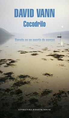 Descarga gratuita de libros de audio COCODRILO: VARADO EN UN PUERTO DE NARCOS