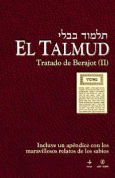 Followusmedia.es El Talmud (Vol. 3): Tratado De Berajot Ii Image